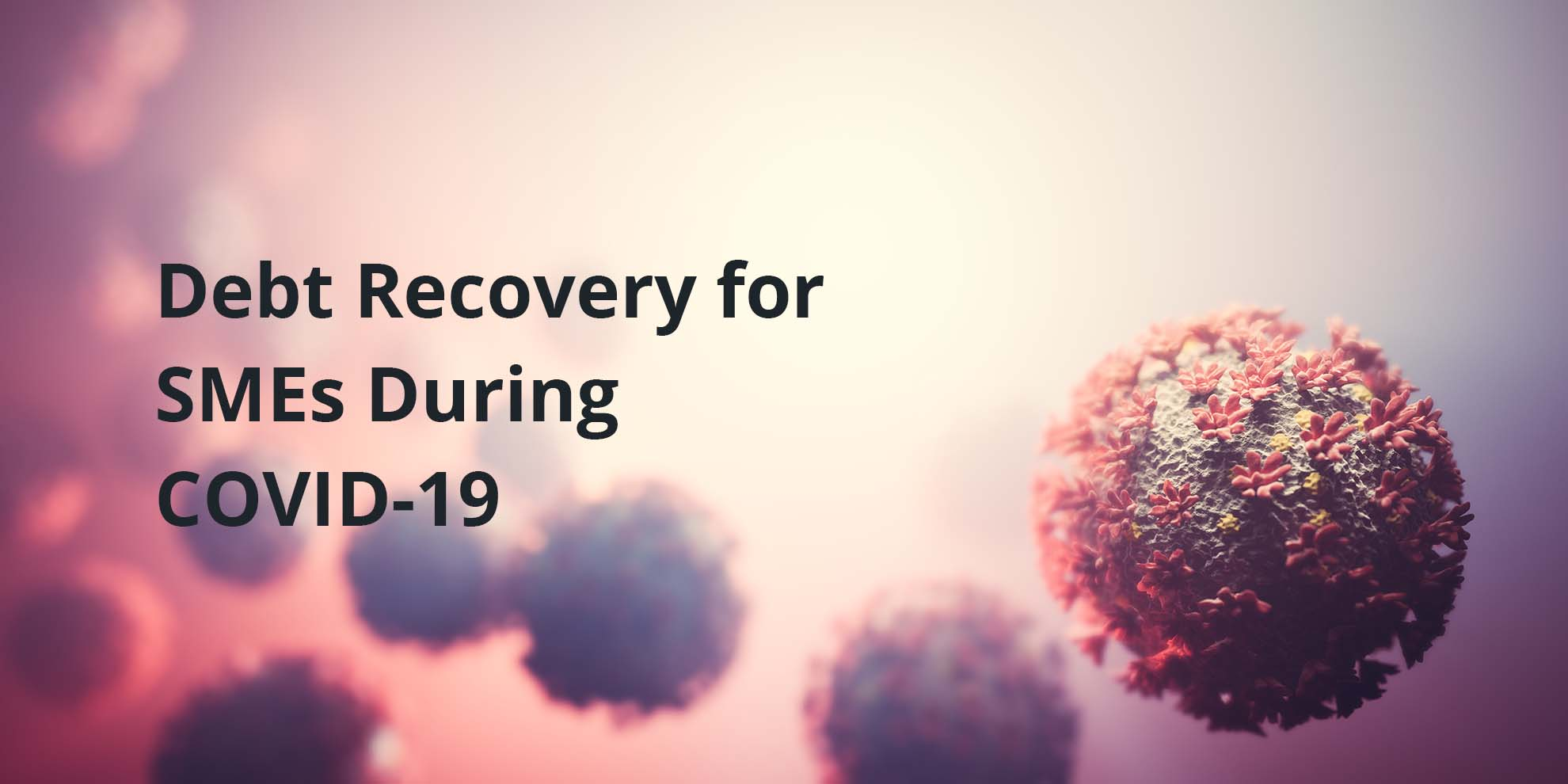 Debt Recovery for SMEs During COVID-19